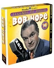 Bob Hope (Legends of Radio) (10-Hour Collections)  by  Bob Hope