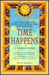 Time Happens: You Couldnt Have Picked a Better Time to Be Fiftysomething H. Samm Coombs