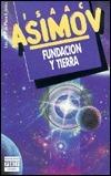 Fundación y Tierra Isaac Asimov