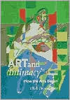 Art and Intimacy: How the Arts Began  by  Ellen Dissanayake