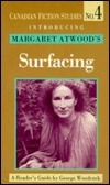 Introducing Margaret Atwoods Surfacing: A Readers Guide  by  George Woodcock