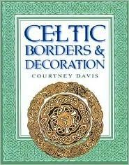 Celtic Borders & Decoration Courtney Davis