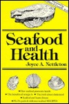 Seafood and Health Joyce A. Nettleton