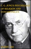 C. G. Jungs Psychology of Religion and Synchronicity Robert Aziz