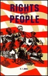 The Rights of the People, Or, Civil Government and Religion Alonzo Trevier Jones