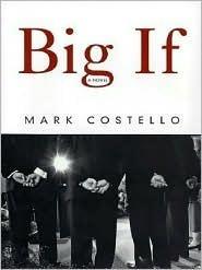 Big If Mark Costello