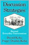 Discussion Strategies David Kehe