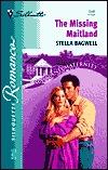 The Missing Maitland (Maitland Maternity Clinic: Prodigal Children #3) (Silhouette Romance, No 1546) Stella Bagwell