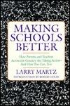 Making School Better  by  Larry Martz