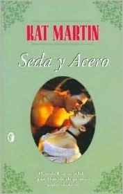 Seda y Acero Kat Martin