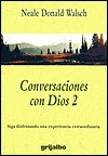 Conversaciones Dios 2-rustica/conversations With God 2 Neale Donald Walsch