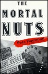 Mortal Nuts: A Novel Pete Hautman