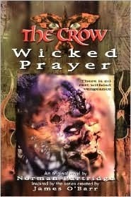 The Crow: Wicked Prayer Norman Partridge