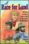 A Race for Land  by  Esther Loewen Vogt