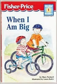 When I Am Big Level 1  by  Mary Packard