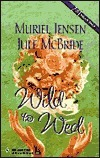 Wild To Wed  by  Muriel Jensen