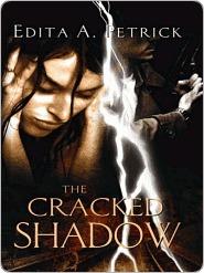 Cracked Shadow Edita A. Petrick