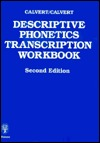 Descriptive Phonetics Workbook Donald R. Calvert