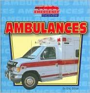 Ambulances  by  Eric Ethan