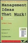 Management Ideas That Work!  by  Mark C. Zweig
