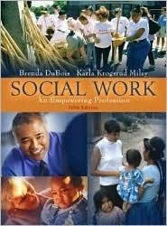 Social Work: An Empowering Profession (with MyHelpingLab) (5th Edition) Brenda DuBois