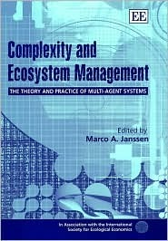 Complexity and Ecosystem Management: The Theory and Practice of Multi-Agent Systems International Society for Ecological Eco