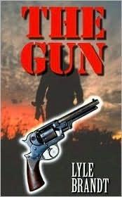 The Gun Lyle Brandt