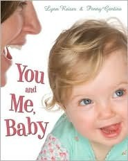 You and Me, Baby Lynn Reiser