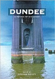 Dundee: A Voyage of Discovery  by  Graham Ogilvy