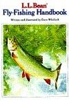 L.L. Bean Fly-Fishing Handbook Dave Whitlock