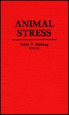 Animal Stress  by  Gary P. Moberg