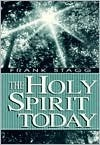 The Holy Spirit Today  by  Frank Stagg
