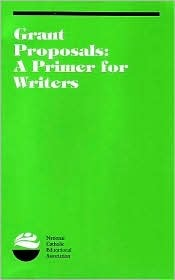 Grant Proposals: A Primer for Writers  by  Emily D. Mathis
