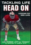 Tackling Life Head on: Lessons for Kids Lives With Ronnie Lott As Coach Manuel J. Costa