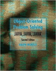 Java, Java, Java Object-Oriented Problem Solving Ralph Morelli