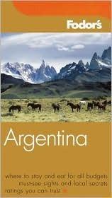 Fodors Argentina  by  Carissa Bluestone