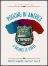 Policing In America: A Balance Of Forces  by  Robert H. Langworthy