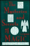 The mysteries and secrets of magic C.J.S Thompson