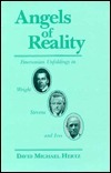 Angels of Reality: Emersonian Unfoldings in Wright, Stevens, and Ives  by  David Michael Hertz
