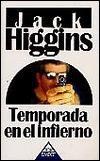 Temporada en el Infierno  by  Jack Higgins