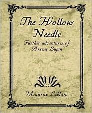 The Hollow Needle LeBlanc Maurice LeBlanc