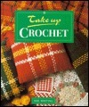 Take Up Crochet  by  Sue Whiting