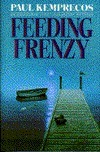Feeding Frenzy (Aristotle Socarides, #4)  by  Paul Kemprecos