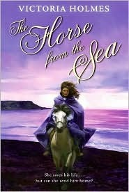 The Horse from the Sea Victoria Holmes