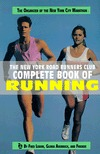 New York Road Runners Club Complete Book of Running  by  Gloria Averbuch