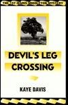 Devils Leg Crossing: The 1st Maris Middleton Mystery Kaye Davis