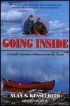 Going Inside: A Couples Journey of Renewal into the North Alan S. Kesselheim