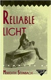 Reliable Light: Stories: Stories Meredith Steinbach