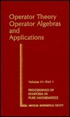 Operator Theory: Operator Algebras And Applications  by  William B. Arveson