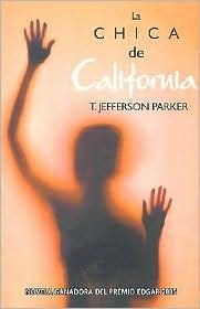 La Chica De California/California Girl  by  T. Jefferson Parker